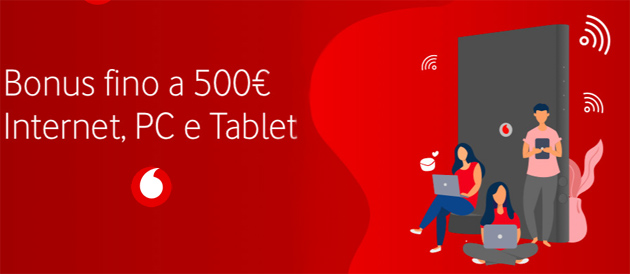 L'offerta Vodafone con Bonus da 500 euro per Internet e PC o Tablet del Governo