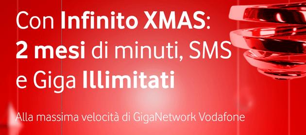 Vodafone Infinito XMAS offre 2 mesi di Giga Illimitati alla massima velocita' a 14,99 euro
