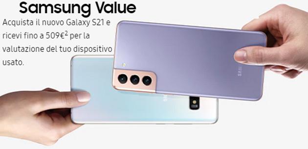 Samsung Value Galaxy S21: il vecchio smartphone puo' valere fino a 509 euro