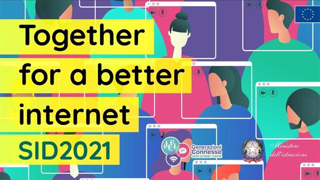 Safer Internet Day 2021: Insieme per un internet migliore