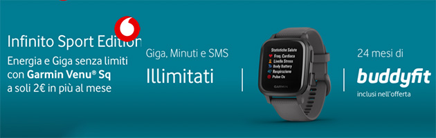 Vodafone lancia Infinito Sport Edition con Garmin Venu Sq e Buddyfit inclusi