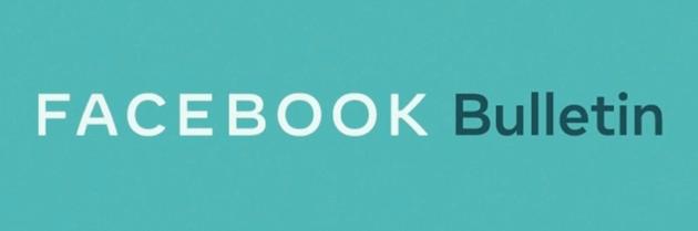 Facebook presenta Bulletin, piattaforma per scrittori indipendenti