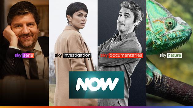 Su NOW arrivano i nuovi canali Sky Serie, Sky Investigation, Sky Documentaries e Sky Nature