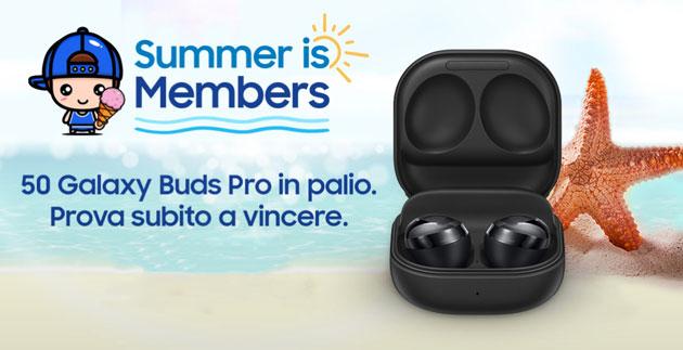 Samsung col concorso Summer is Members regala Galaxy Buds Pro dal 20 al 22 Luglio 2021