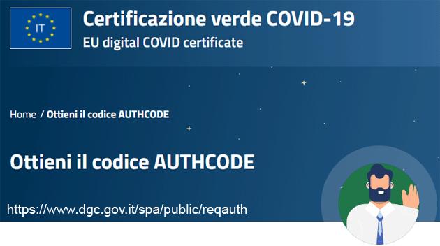 Green Pass Covid-19, come richiedere codice AUTHCODE se non ancora ricevuto via SMS o email