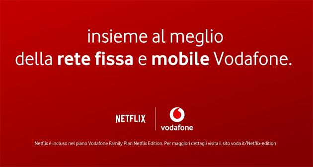 Vodafone Family Plan Netflix Edition, offerta convergente con rete fissa e mobile oltre a Netflix