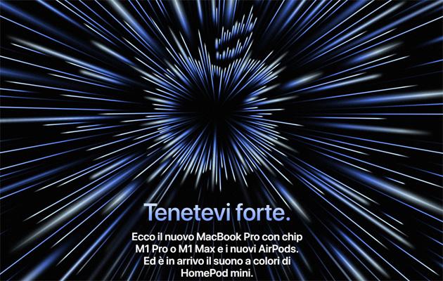 Evento Apple 'Tenetevi Forte': nuovi AirPods 3, MacBook Pro con chip M1 Pro o M1 Max, Apple Music Voice Plan e nuovi colori per HomePod mini